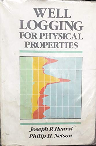 9780070276987: Well Logging for Physical Properties