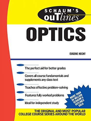 Schaum's Outline of Optics: Hecht, Eugene