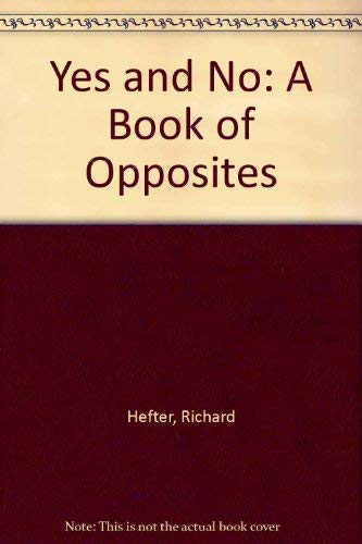 9780070278097: Yes and No: A Book of Opposites