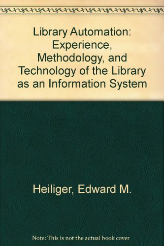 9780070278882: Library Automation: Experience, Methodology, and Technology of the Library as an Information System (McGraw-Hill series in library education)
