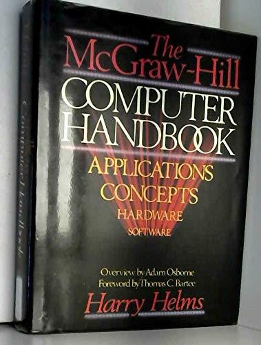 9780070279728: The McGraw-Hill Computer Handbook