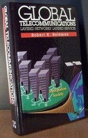 9780070280304: Global Telecommunications: Layered Networks' Layered Services