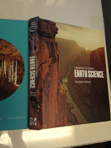 Challenges to Science - Earth Science Teacher's Edition, Second Edition: Heller, Robert, ...