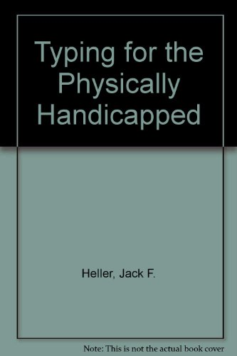 9780070280793: Typing for the Physically Handicapped: Methods and Keyboard Presentation Charts