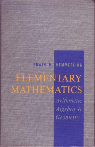 9780070280816: Elementary Mathematics Arithmetic, Algebra and Geome