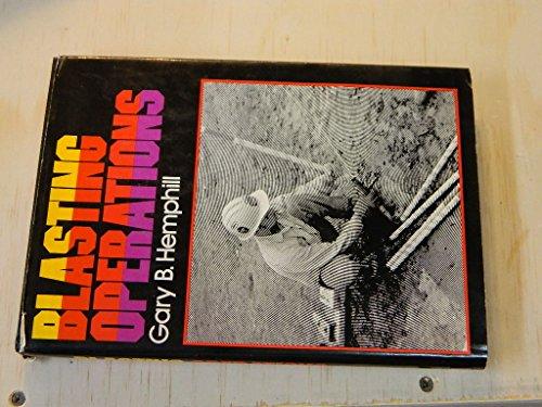 Blasting Operations: Hemphill, Gary B.