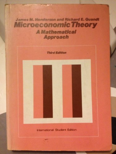 9780070281011: Microeconomic Theory: A Mathematical Approach (Economics handbook series)