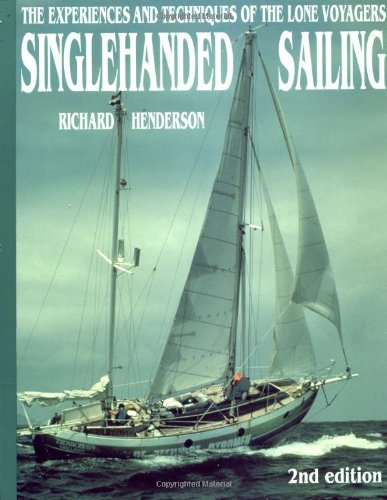 9780070281646: Singlehanded Sailing: The Experiences and Techniques of the Lone Voyagers