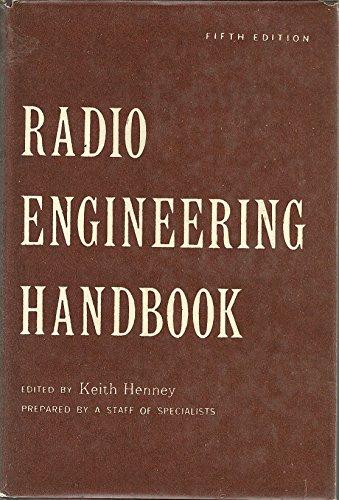 Radio Engineering Handbook: Henney, Keith