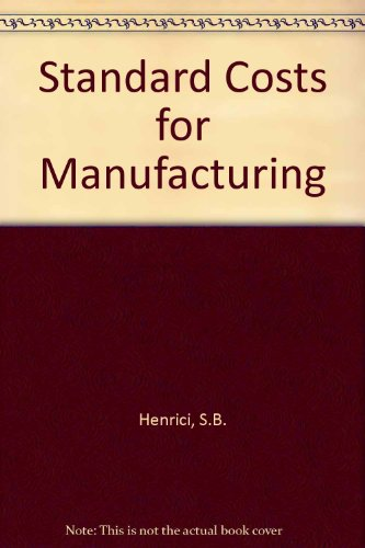 9780070282582: Standard Costs for Manufacturing