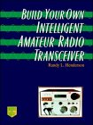 9780070282636: Build Your Own Intelligent Amateur Radio Transceiver