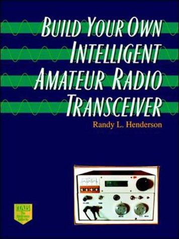 9780070282636: Build Your Own Intelligent Amateur Radio Transceiver