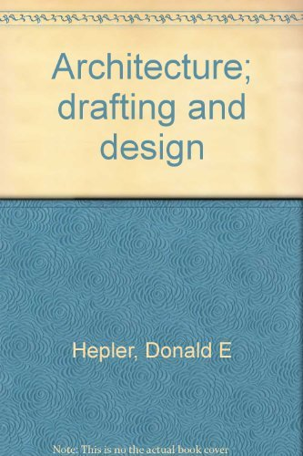 9780070282902: Architecture; drafting and design