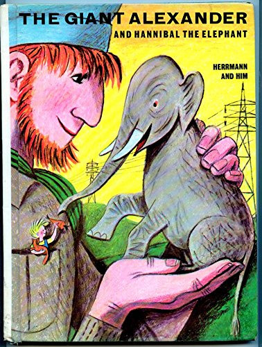 9780070283725: The giant Alexander and Hannibal the elephant
