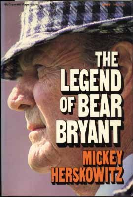 9780070283992: The Legend of Bear Bryant