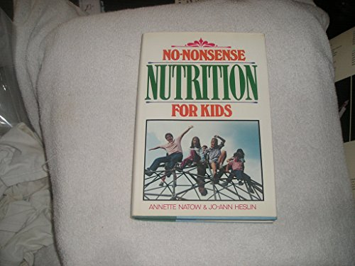 9780070284135: No-Nonsense Nutrition for Kids