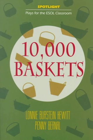 9780070285897: 10,000 Baskets (Spotlight: Plays for the ESOL Classroom)
