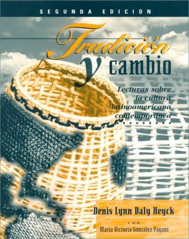 9780070286078: Tradición y cambio: Lecturas sobre la cultura latinoamericana contemporánea: Lecturas Sobre La Cultura Latinoamericana Contemporanea