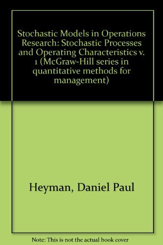 9780070286313: Stochastic Models in Operations Research, Vol. 1: Stochastic Processes and Operating Characteristics (McGraw-Hill Series in Quantitative Methods for Management)