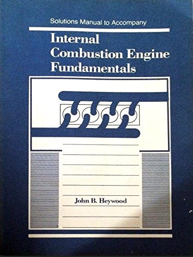 9780070286382: Internal Combustion Engine Fundamentals: Solutions Manual