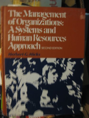 9780070287464: Management of Organizations: A Systems and Human Resources Approach (McGraw-Hill series in management)