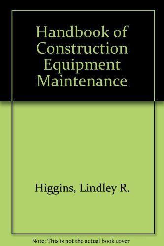 9780070287648: Handbook of Construction Equipment Maintenance