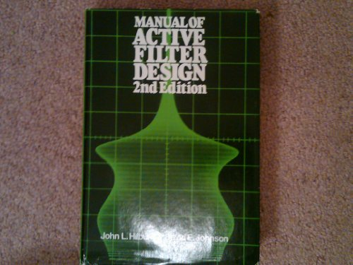 Manual of Active Filter Design: John L. Hilburn;