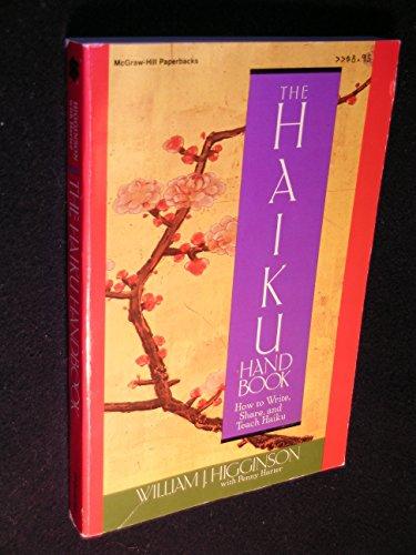 9780070287860: The Haiku Handbook: How to Write- Share- and Teach Haiku