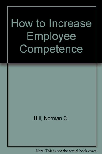 9780070287907: How to Increase Employee Competence