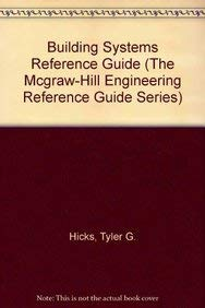 9780070288027: Building Systems Reference Guide (The Mcgraw-Hill Engineering Reference Guide Series)