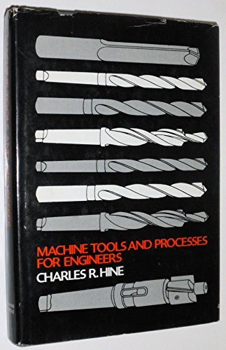9780070289352: Machine Tools and Processes for Engineers