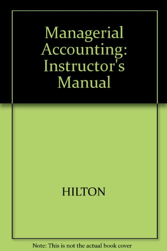 9780070290037: Managerial Accounting: Instructor's Manual
