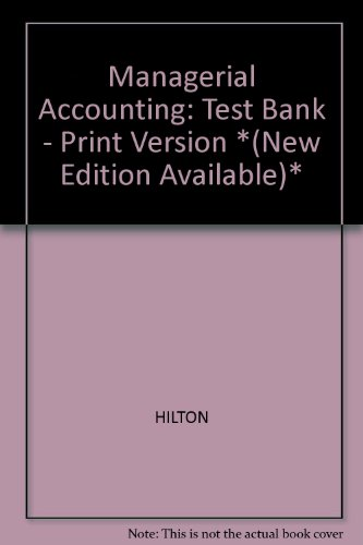 9780070290044: Managerial Accounting: Test Bank - Print Version *(New Edition Available)*