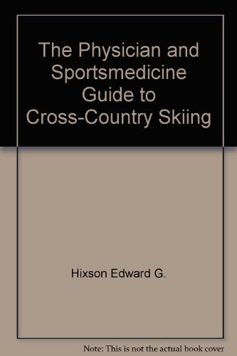 9780070290570: The Physician and sportsmedicine guide to cross-country skiing