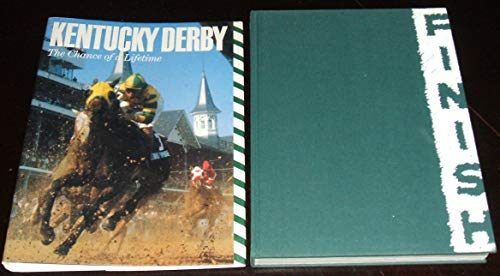 Kentucky Derby The Chance of a Lifetime: Hirsch, Joe & Jim Bolus