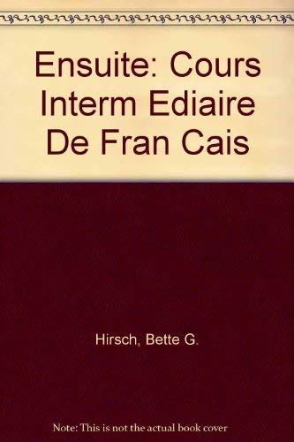 9780070290969: Ensuite: Cours Intermediaire De Francais