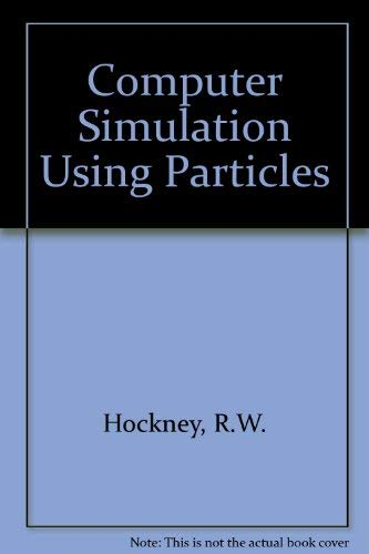 9780070291089: Computer Simulation Using Particles