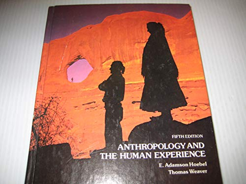 9780070291409: Anthropology and the Human Experience