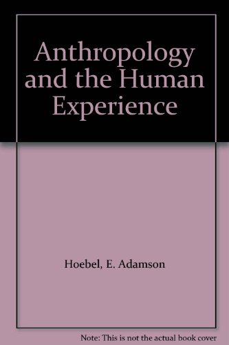 9780070291416: Anthropology and the Human Experience