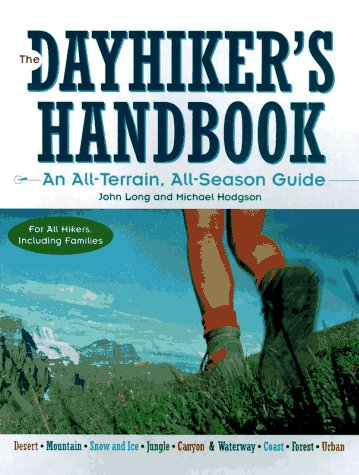 9780070291461: The Dayhiker's Handbook: An All-Terrain, All-Season Guide