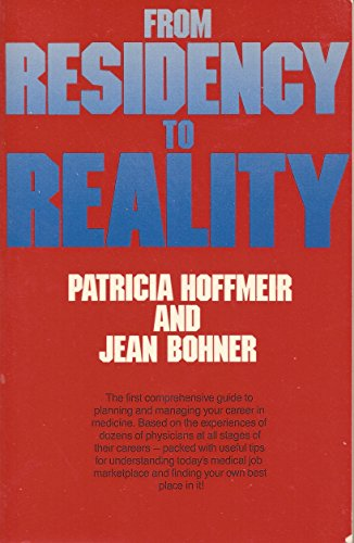 9780070292123: From Residency to Reality