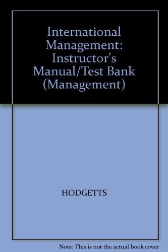 9780070292239: International Management: Instructor's Manual/Test Bank