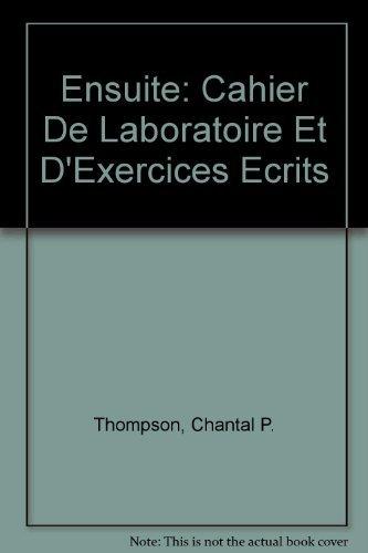 9780070292321: Ensuite: Cahier De Laboratoire Et D'Exercices Ecrits