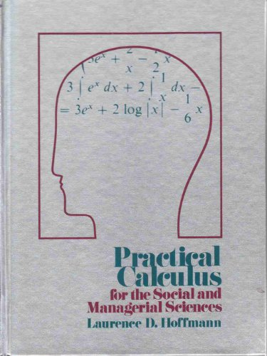 Practical calculus for the social and managerial: Hoffmann, Laurence D