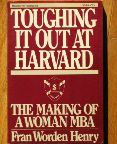 9780070293243: Toughing it out at Harvard: The making of a woman MBA