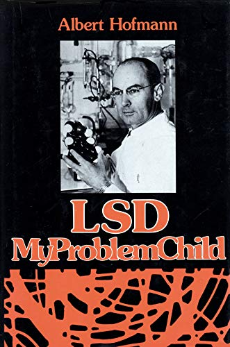 LSD, my problem child: Hofmann, Albert