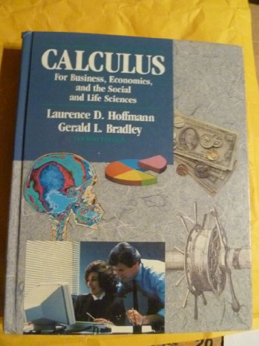 9780070293342: Calculus for Business, Economics and the Social and Life Sciences