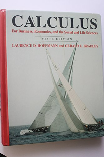Calculus for Business, Economics, and the Social: Laurence D. Hoffmann