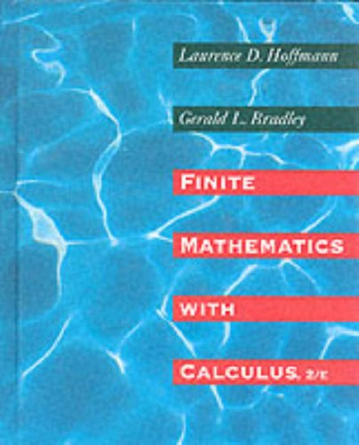 Finite Mathematics With Calculus: Hoffmann, Laurence D.