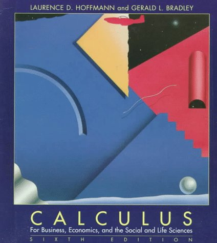9780070293724: Calculus for Business, Economics, And The Social and Life Sciences